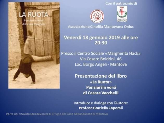 Mantova: Presentazione del libro 'La Ruota' - Pensieri in versi di Cesare Vacchelli venerdì 18 gennaio