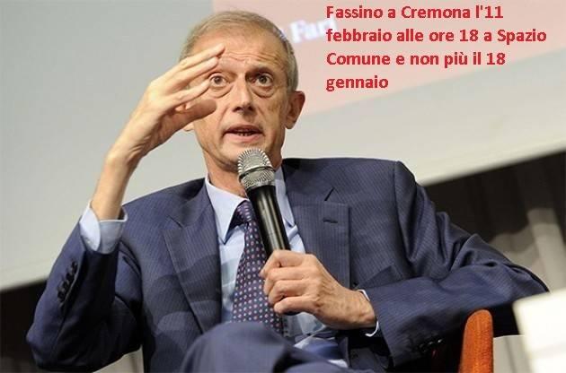 Piero Fassino non sarà più a Cremona il 18 gennaio ma l'11 febbraio sempre alle 18 a Spazio Comune