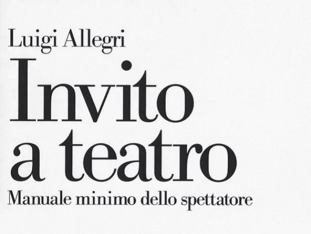 Presentazione del libro 'Invito a teatro' di Luigi Allegri al Teatro Ponchielli di Cremona mercoledì 23 gennaio