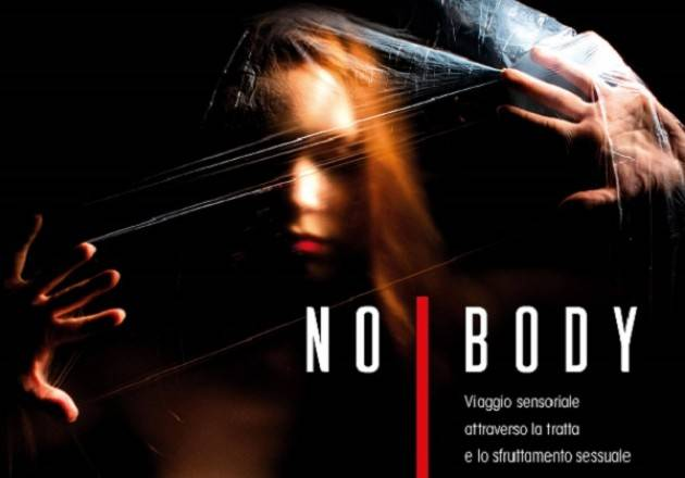 Cremona: NoBody - Viaggio sensoriale attraverso la tratta e lo sfruttamento sessuale il 9 e 10 febbraio