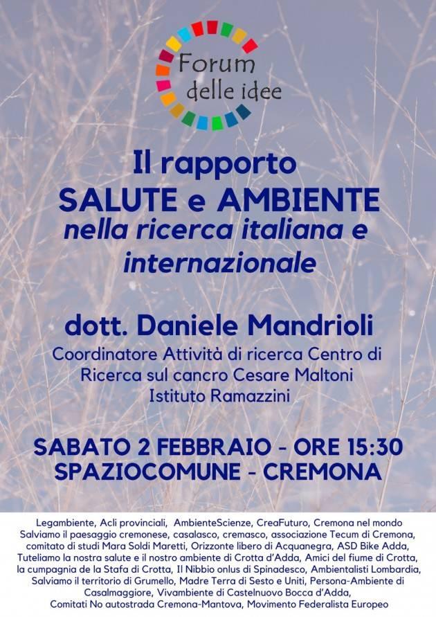 Cremona Il Forum delle idee organizza il 2 febb incontro ' Il rapporto salute e ambiente nella ricerca'