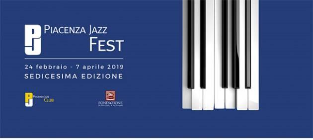 PIACENZA JAZZ FEST XVI EDIZIONE EVENTO DEL 7 Aprile 2019