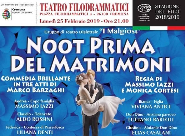 Lunedì 25 febbraio continua la rassegna 'FILO BENEFICO 2019' con una commedia in dialetto cremonese