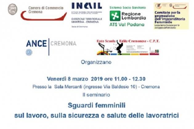 'Sguardi femminili sul lavoro, sulla sicurezza e salute delle lavoratrici' venerdì 8 marzo a Cremona