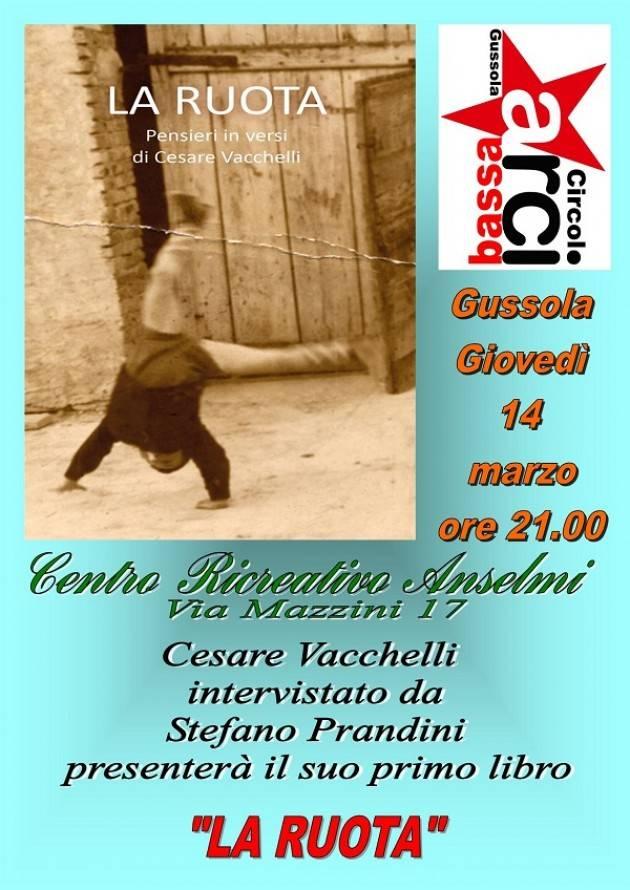 A Gussola presentazione il 14 marzo del libro 'La Ruota'  pensieri in versi di Cesare Vacchelli.