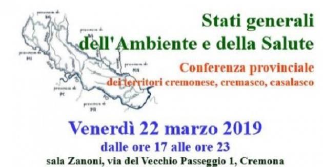 Stati Generali dell'Ambiente e della Salute - Cremona, venerdì 22 marzo