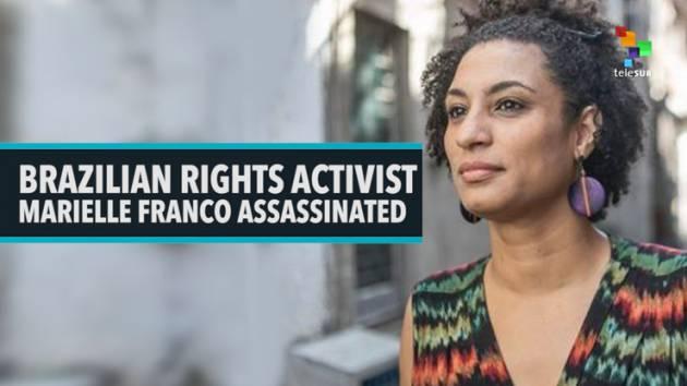 Amnesty FIRMA L'APPELLO DUE ARRESTI IN BRASILE, PRIMI PASSI INDAGINI SULL'UCCISIONE DI MARIELLE FRANCO
