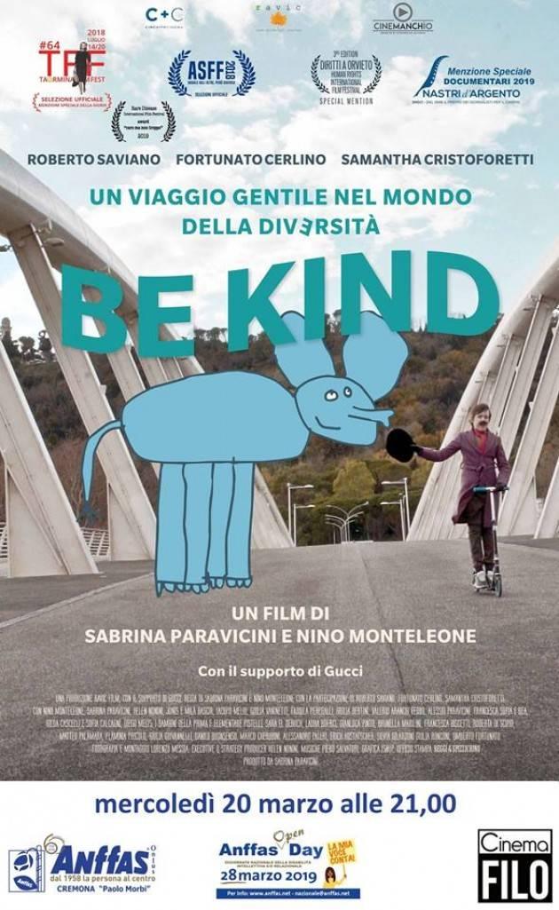 Cremona In occasione dell'Anffas Open Day 2019 Proiezione del film documentario BE KIND