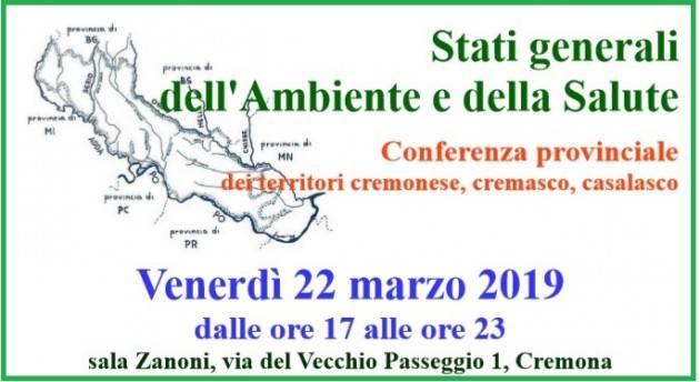 A Cremona, venerdì 22 marzo,  Stati generali dell'Ambiente e della Salute prima Conferenza  provinciale