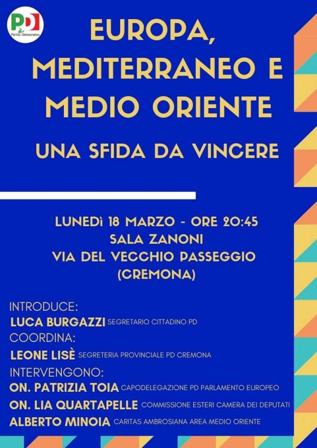 A Cremona Incontro il 18 marzo EUROPA, MEDITERRANEO, MEDIO ORIENTE. Una sfida da vincere
