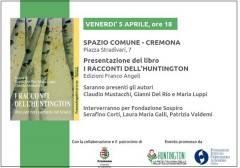 Cremona PRESENTAZIONE LIBRO Venerdì 5 aprile  'I racconti dell'Huntington. Voci per non perdersi nel bosco'