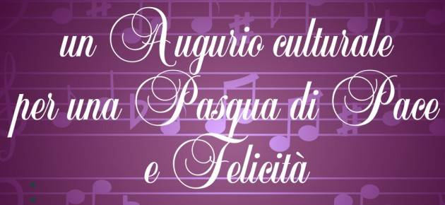 Al Filodrammatici  Cremona  concerto il 2 aprile  per un Augurio Culturale per una Pasqua di Pace e Felicità