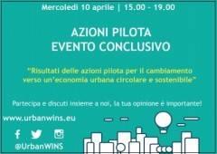 Cremona il 10 aprile Agorà finale del progetto UrbanWINS ECONOMIA CIRCOLARE E METABOLISMO URBANO