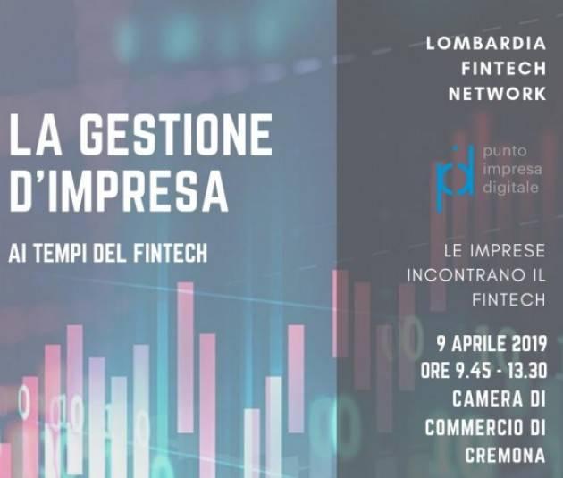 Seminario  il 10 aprile su 'La gestione d'impresa ai tempi del Fintech' in Camera di Commercio di Cremona