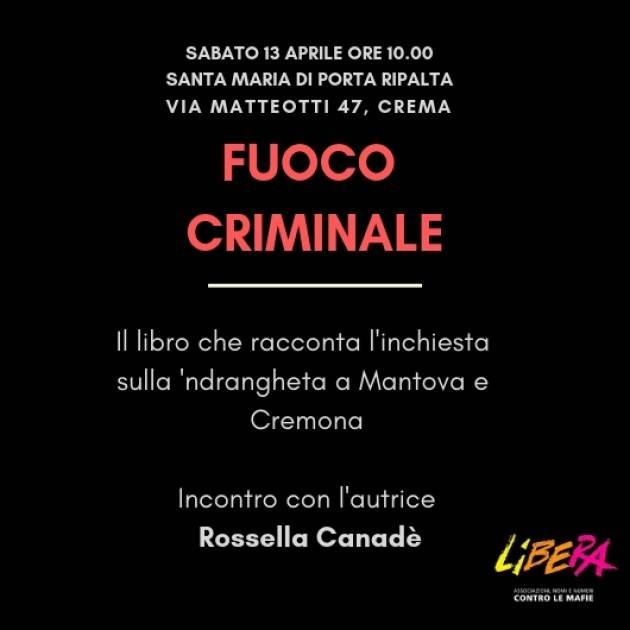 Libera Crema  Associazioni nomi numeri contro le mafie per l'incontro di sabato 13 aprile alle ore 10