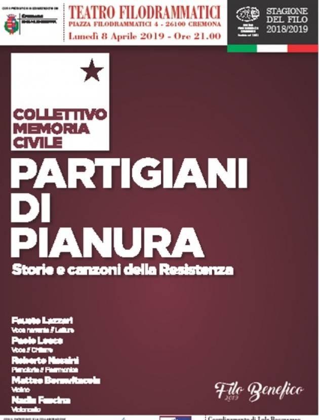 L'ECORESISTENZA Partigiani di Pianura Lunedì 8 aprile al Filodrammatici di Cremona