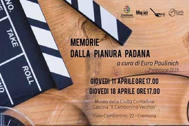 Memorie dalla Pianura Padana: due appuntamenti in programma l'11 e il 18 aprile
