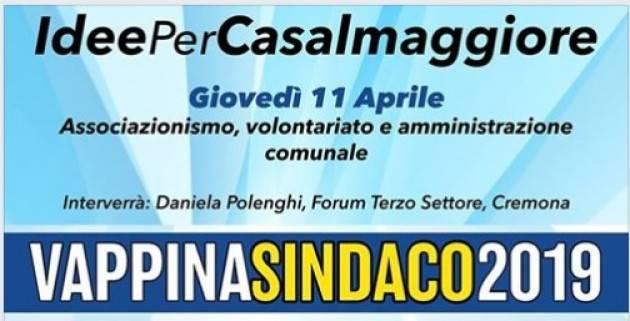 Casalmaggiore VappinaSindaco2019 Incontro con il terzo settore Giovedì 11 aprile