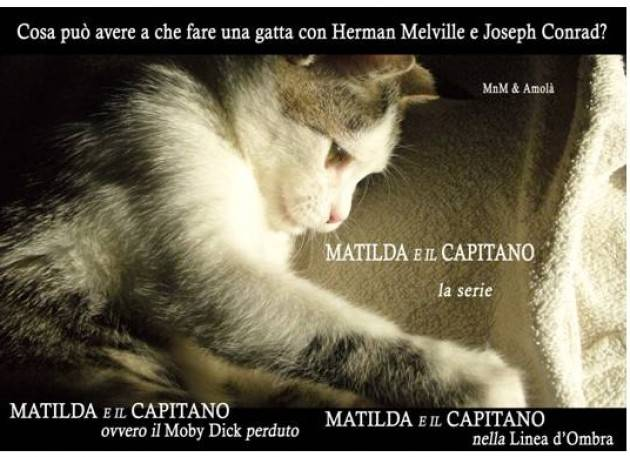 Il libro MATILDA E IL CAPITANO nella  Linea d'Ombra Le rotte dell'oppio