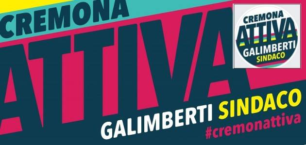 #galimbertisindaco Volete conoscere Cremona Attiva e la sua idea di città?
