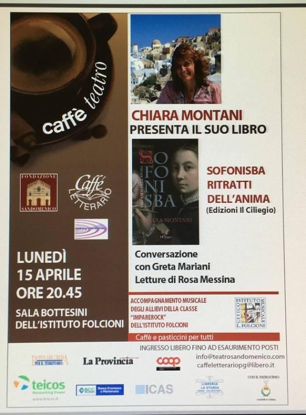 A Crema Chiara Montani presenta il suo libro Sofonisba Ritratti dell'anima