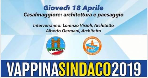 VappinaSindacoCasalmaggiore2019  Incontro il 18 aprile Architettura e paesaggio'