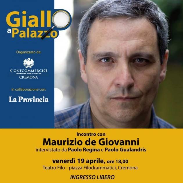 L'ECOLIBRI Giallo a Palazzo  Incontro con l'autore Maurizio De Giovanni  il 19 aprile  al Filo di Cremona