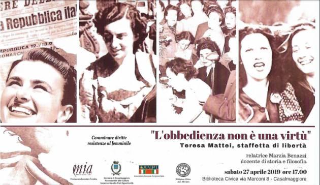 Casalmaggiore Incontro il 27 aprile 'L'obbedienza non è una virtù. Teresa Mattei, staffetta di libertà'