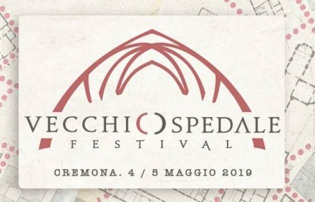 Parte a Cremona  ' Vecchio Ospedale Festival'  dal 4  al 6 maggio