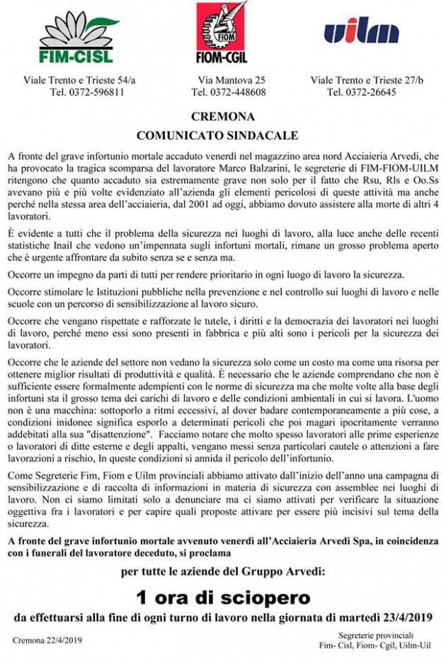 Infortunio mortale da Arvedi Cremona I lavoratori hanno scioperato lo scorso 23 aprile.