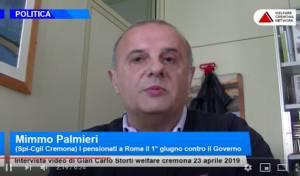 Mimmo Palmieri (Spi-CGIL Cremona): tutti i pensionati a Roma il 1° giugno contro il governo Lega-M5S (Video di G.C.Storti)