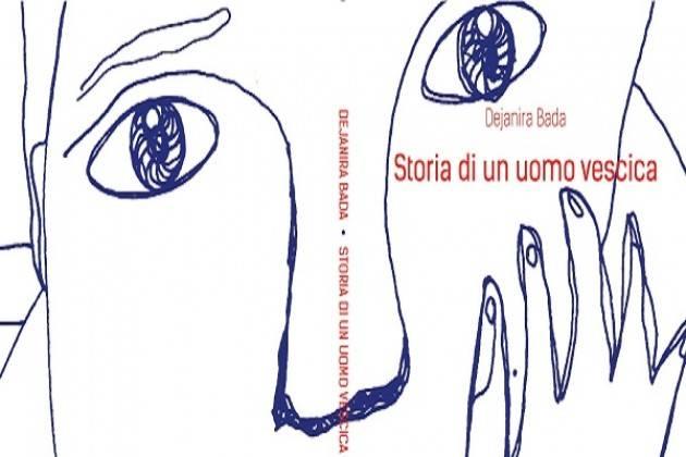 """Domenica 19, alla Libreria del Convegno, """"Storia di un uomo vescica"""""""