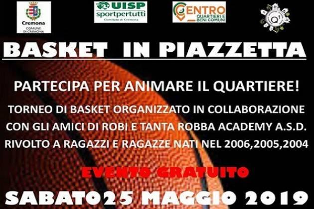 Cremona Sabato 25 maggio 'Basket in Piazzetta'