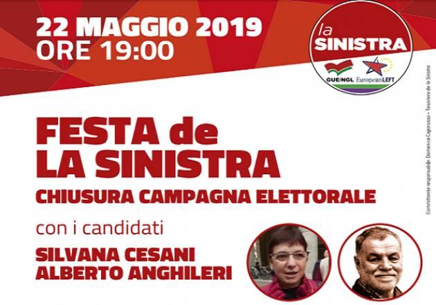 Il 22 maggio la festa di chiusura della campagna elettorale de LA SINISTRA