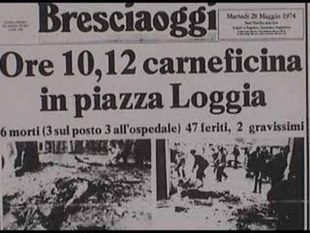 BRESCIA INIZIATIVE IN PROGRAMMA IL 28 MAGGIO, ANNIVERSARIO DELLA STRAGE DI PIAZZA LOGGIA