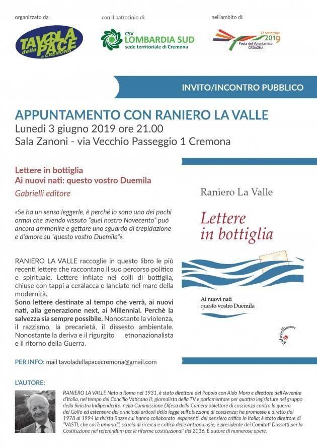 A Cremona ,il 3 giugno 2018 Incontro con Raniero La Valle