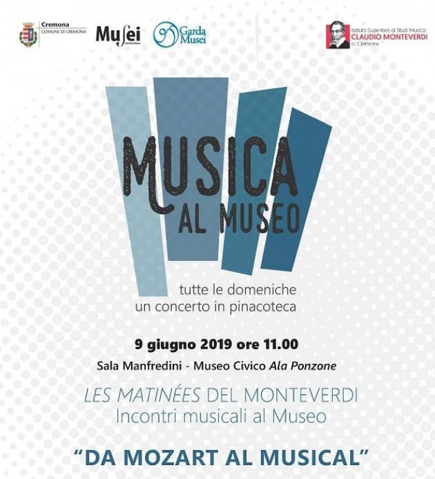 Cremona Domenica 9 giugno Da Mozart al musical per Musica al Museo