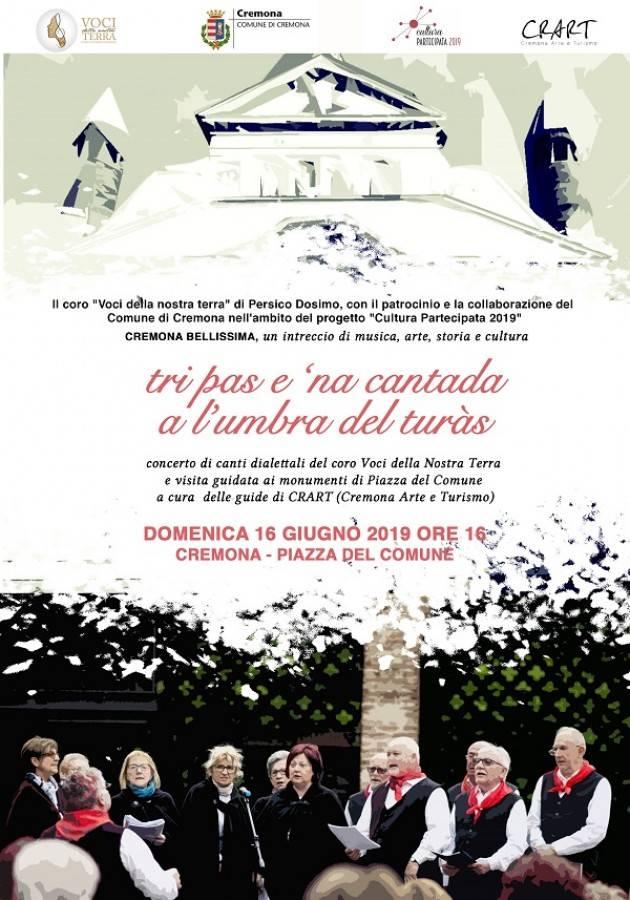 Cremona Domenica 16 giugno in p.zza del Comune  visita ai monumenti con canti popolari