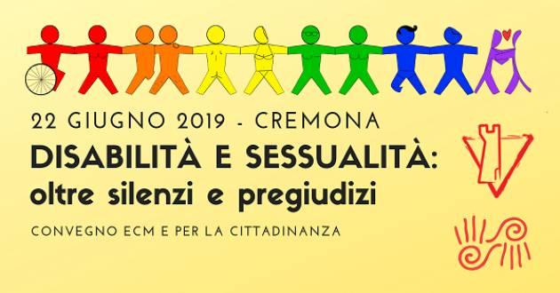 Convegno 'Disabilità e sessualità' a Cremona Solidale il 22 giugno organizzato da Arcigay e Ass. Argilla
