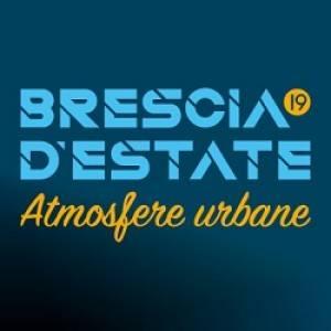 BRESCIA D'ESTATE, LE INIZIATIVE IN PROGRAMMA DOMENICA 14 LUGLIO