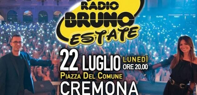 RADIO BRUNO ESTATE A Cremona Lunedì 22 luglio dalle 20