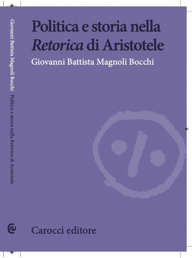 Recensione Politica e storia nella Retorica di Aristotele | Giovanni Battista Magnoli Bocchi