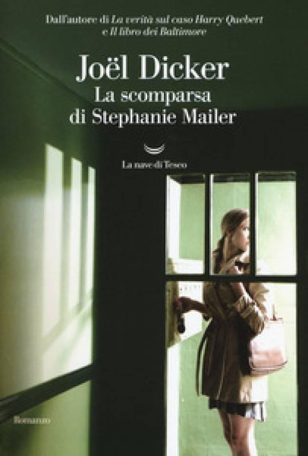 Recensione libro LA SCOMPARSA DI STEPHANIE MAILER di Joël Dicker © Miriam Ballerini