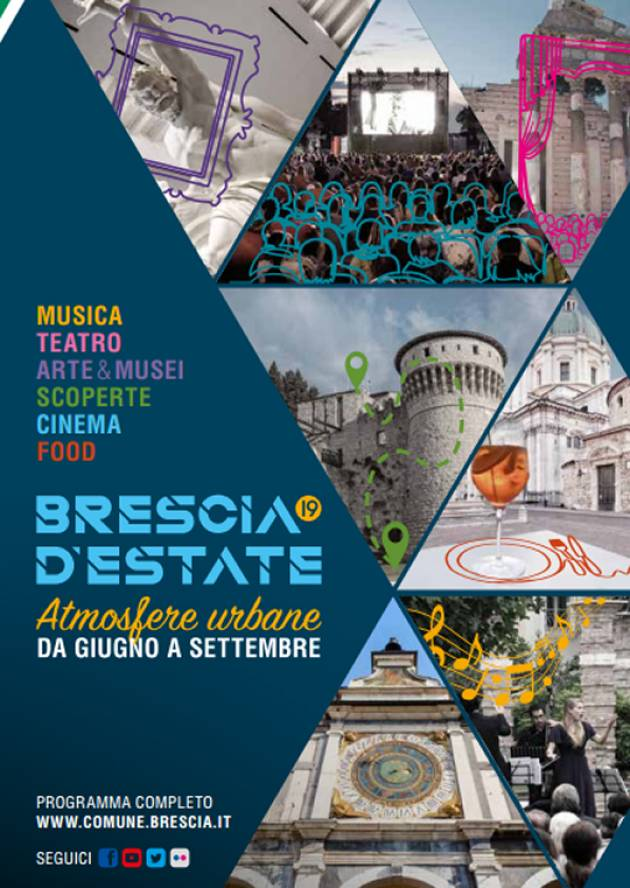 BRESCIA D'ESTATE, ATMOSFERE URBANE LE INIZIATIVE IN PROGRAMMA LUNEDÌ 19 AGOSTO