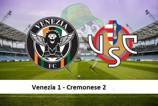 Cremonese vince 2-1 a Venezia. Buona la prima | Giorgio Barbieri