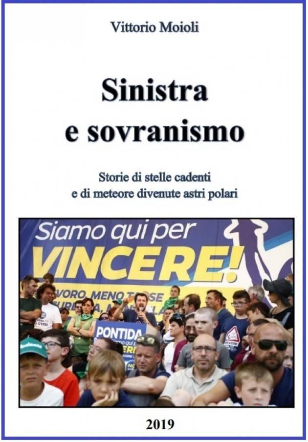 Vittorio Maioli : Sinistra e sovranismo è il mio quarto  lavoro sul leghismo