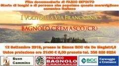 Proiezione del film - I volti della via Francigena - Giovedi 12 Settembre , Bagnolo Cremasco