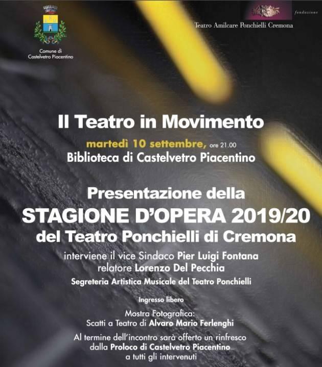IL TEATRO PONCHIELLI  IN MOVIMENTO Incontro a Castelvetro Piacentino il 10 settembre