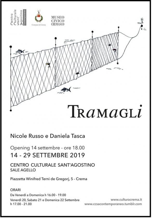 Crema TRAMAGLI Inaugurazione sabato 14 settembre 2019 ore 18