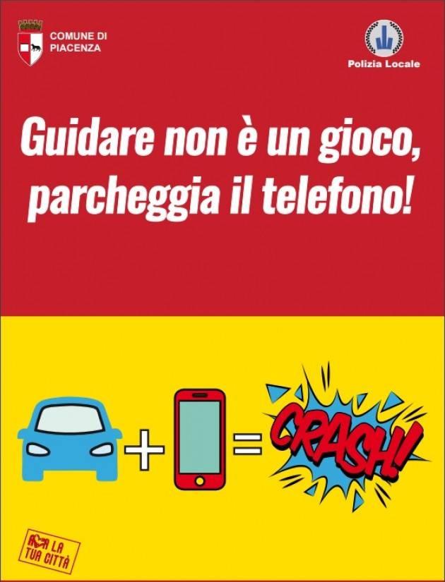 Piacenza 'Ama la tua città', al via la nuova campagna di sensibilizzazione. No all'uso del telefonino mentre si guida